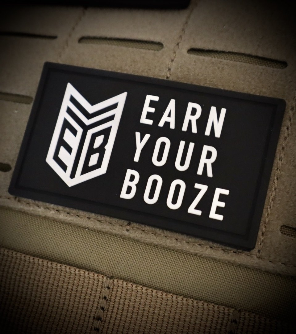 EARN YOUR BOOZE PATCH (PVC) Earn Your Booze