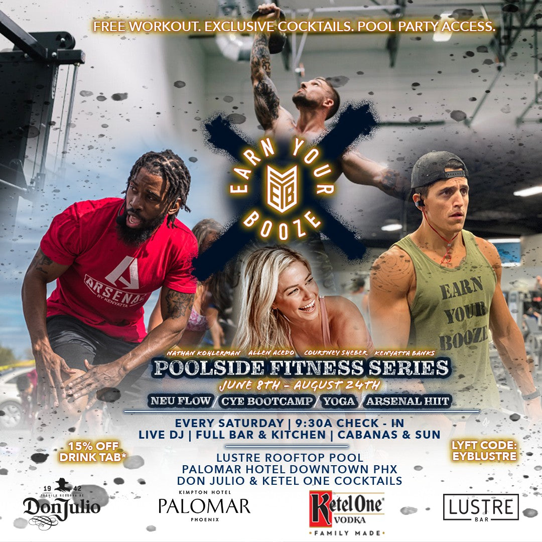 Lustre Poolside Fitness Series 2019Earn Your Booze