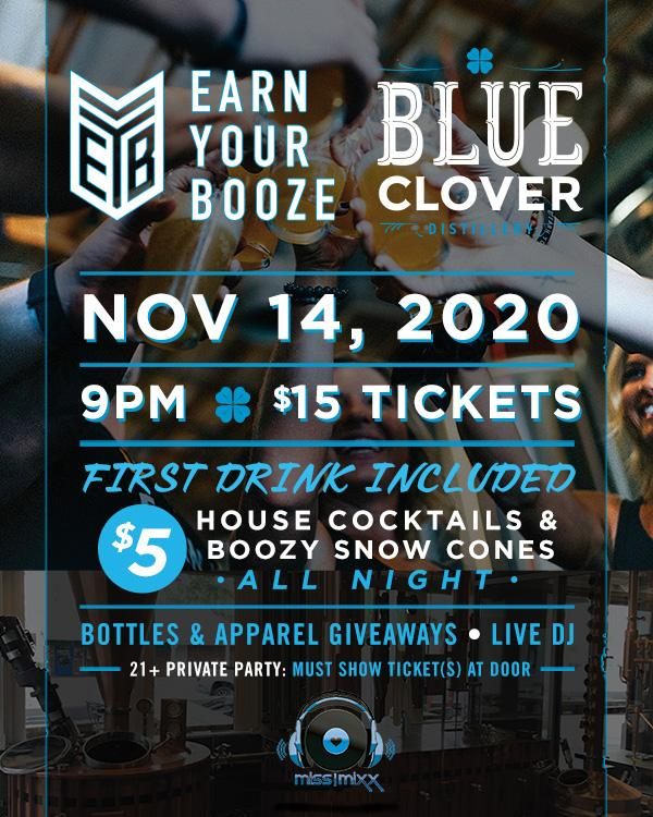 Private Party at Blue Clover Distillery | 14NOV2020Earn Your Booze