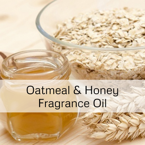 Oatmeal & Honey Fragrance Oil