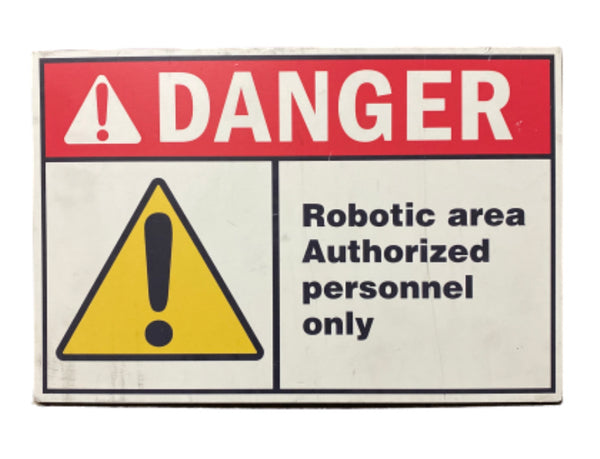 SILICON VALLEY: Eklow Danger Robotic Area Sign-1