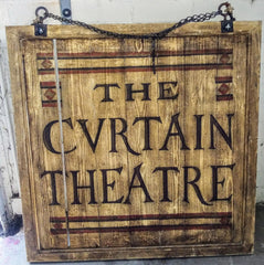 Shakespeare In Love: The Cvrtain Theatre Wood Sign
