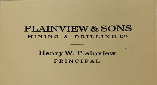 "Screenbid Media Company, LLC. - There Will Be Blood: Daniel's ""Plainview & Sons"" Business Card"