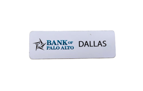 Screenbid Media Company, LLC. - SILICON VALLEY: Dallas' Bank of Palo Alto Name Tag