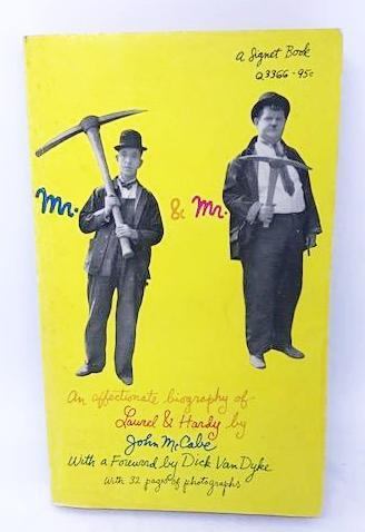 Mr. & Mr., An Affectionate Biography Of Laurel & Hardy By John McCabe (1968)-1