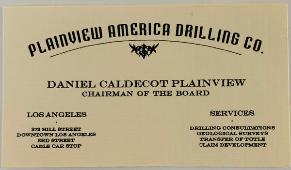 "There Will Be Blood: Daniel's ""Plainview America Drilling Co."" Business Card-2"