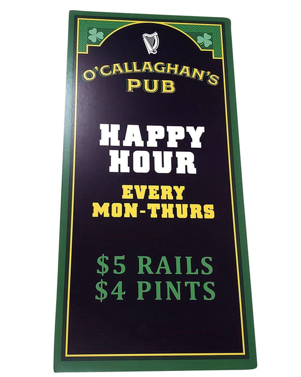 You're The Worst: O'Callaghan's Pub Happy Hour Sign-3
