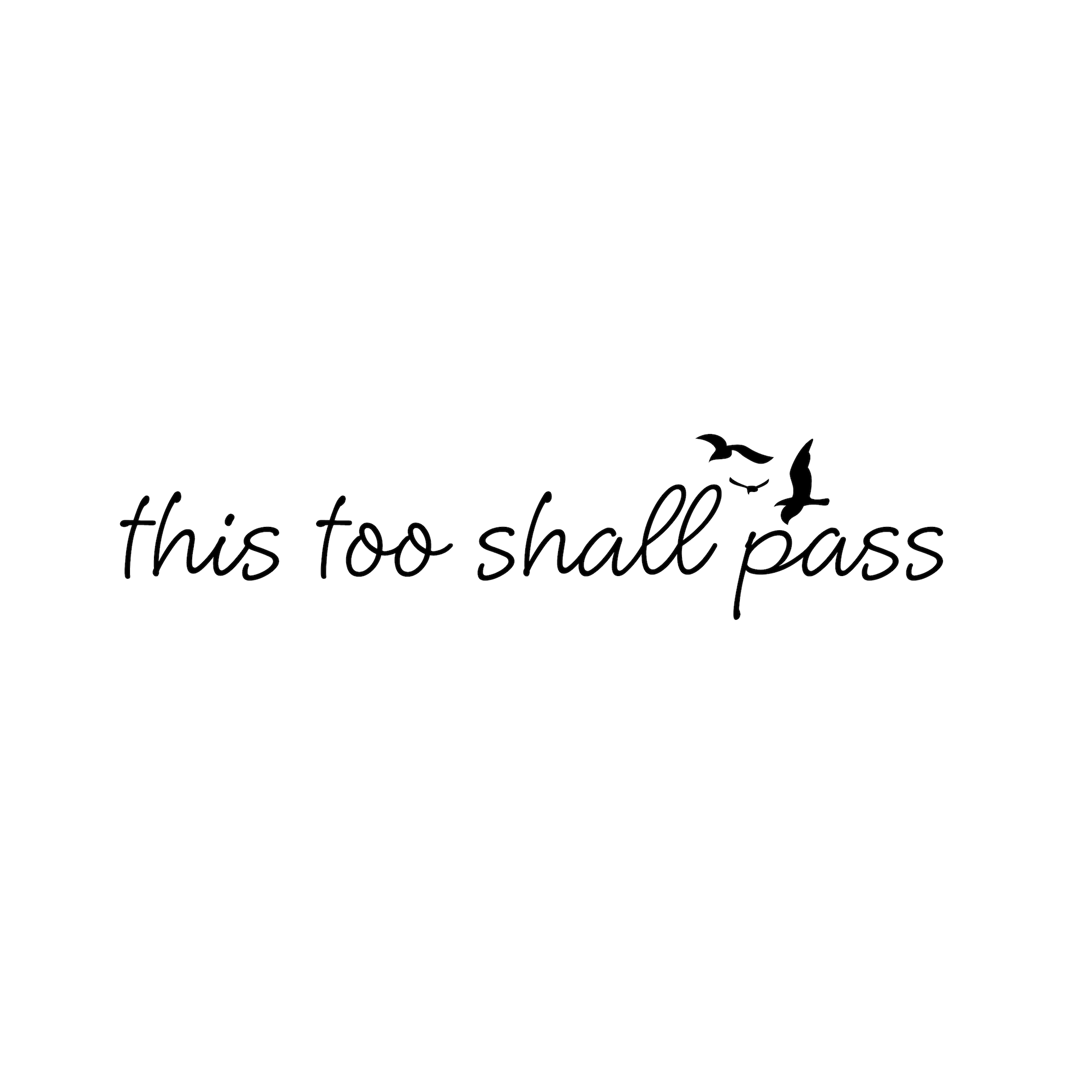 This Too Shall Pass This Too Shall Pass Temporary Tattoo
