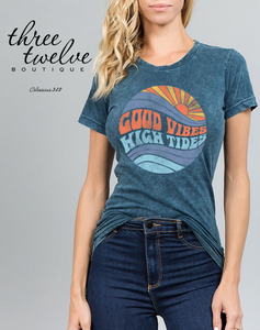 Good Vibes High Tides Tee