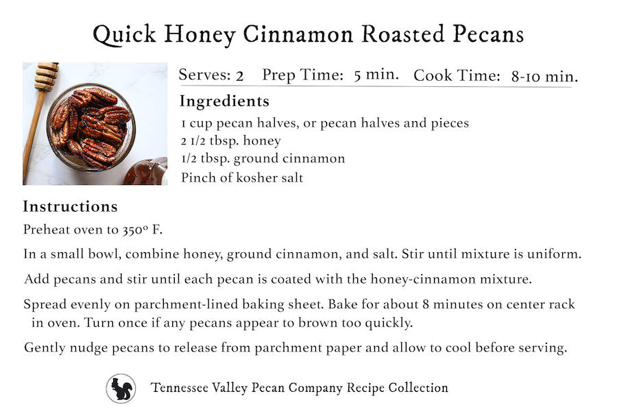 Recipe Card for Honey Cinnamon Roasted Pecans | Tennessee Valley Pecan Company