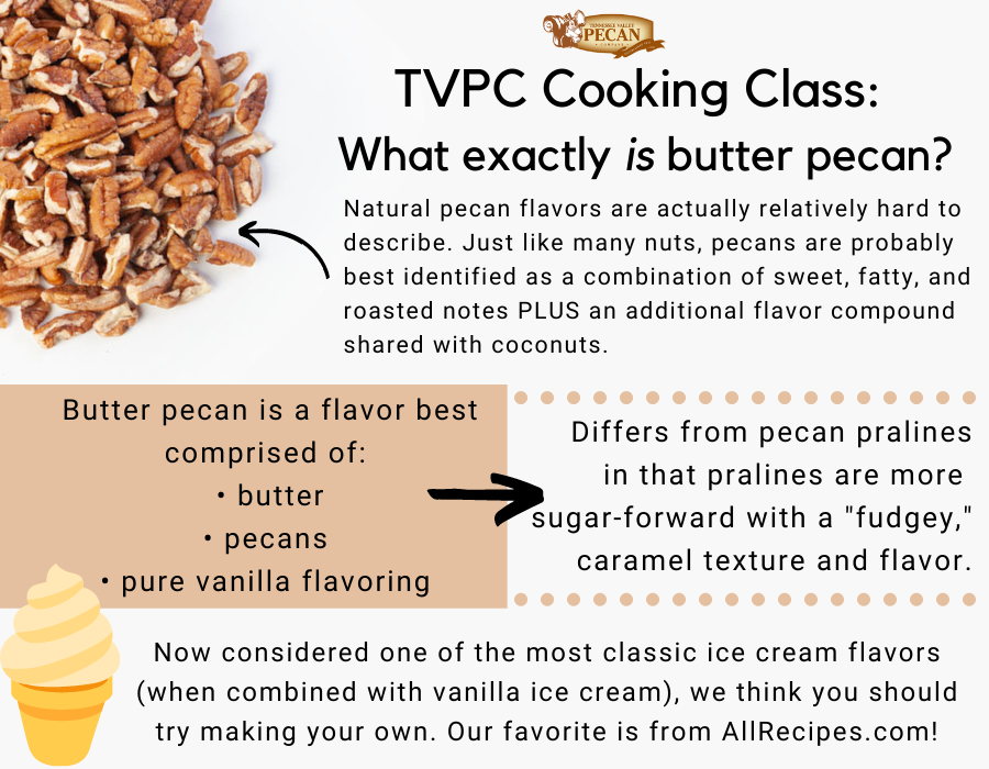 details about butter pecan | Tennessee Valley Pecan Company