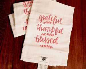 Grateful, Thankful, Blessed Flour Sack Tea Towel | Tennessee Valley Pecan Company