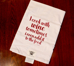 """Cook with Wine"" Flour Sack Tea Towel 