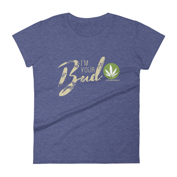 I'm Your Bud-Script Women's short sleeve t-shirt