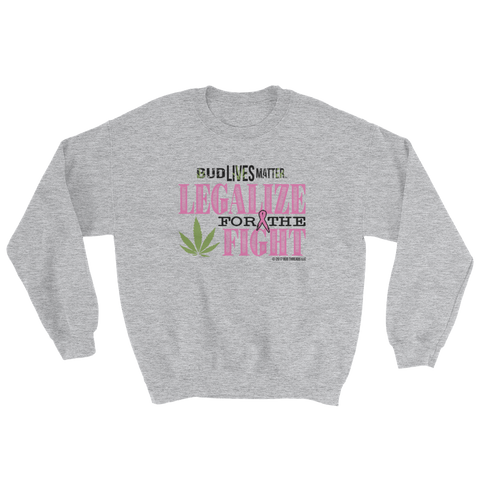 Bud Lives Matter- Fight Sweatshirt