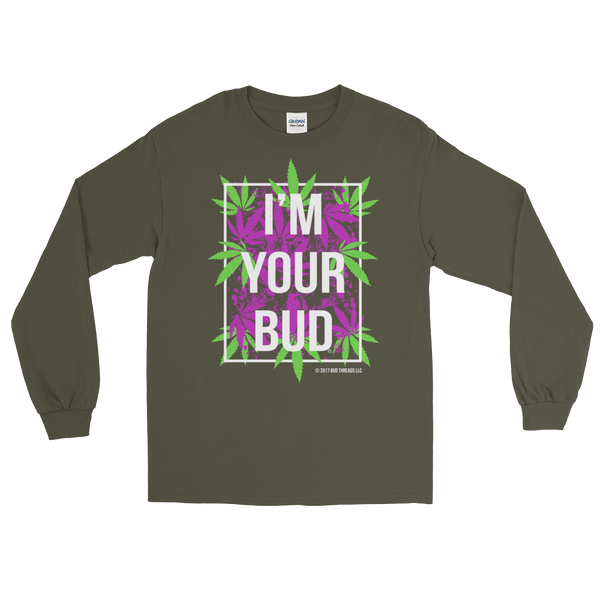 I'm Your Bud-Leaves Purple Reverse Long Sleeve T-Shirt