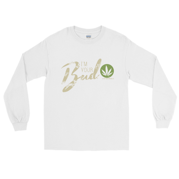 I'm Your Bud-Script Long Sleeve T-Shirt