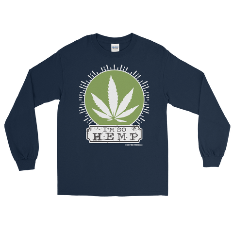 I'm So Hemp-Long Sleeve T-Shirt
