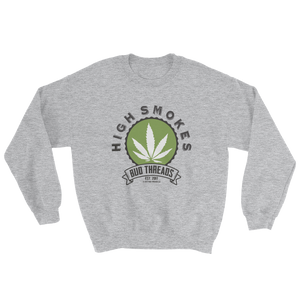 High Smokes-Sweatshirt