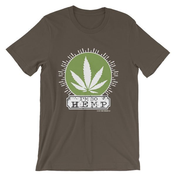I'm So Hemp-Short-Sleeve Unisex T-Shirt