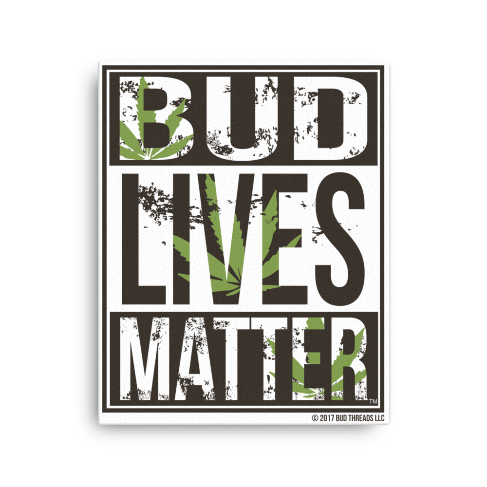 Bud Lives Matter-Canvas