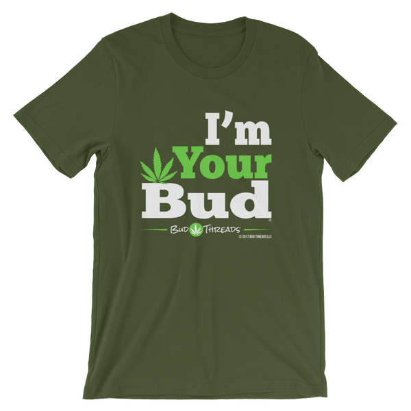 I'm Your Bud-Bold Reverse Short-Sleeve Unisex T-Shirt