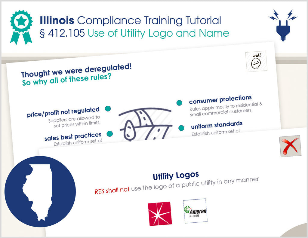 Illinois Use of Utility Logo and Name - § 412.105 - Compliance Training Tutorial (Electric)