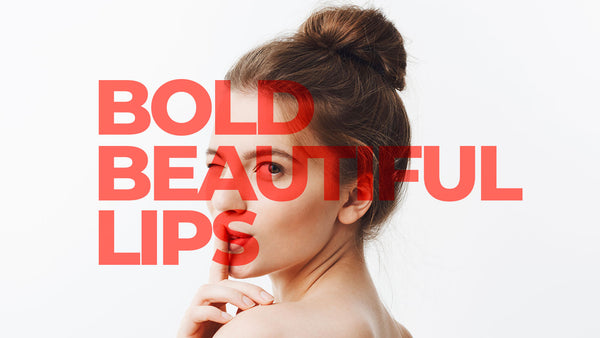 Bold Beautiful Lips