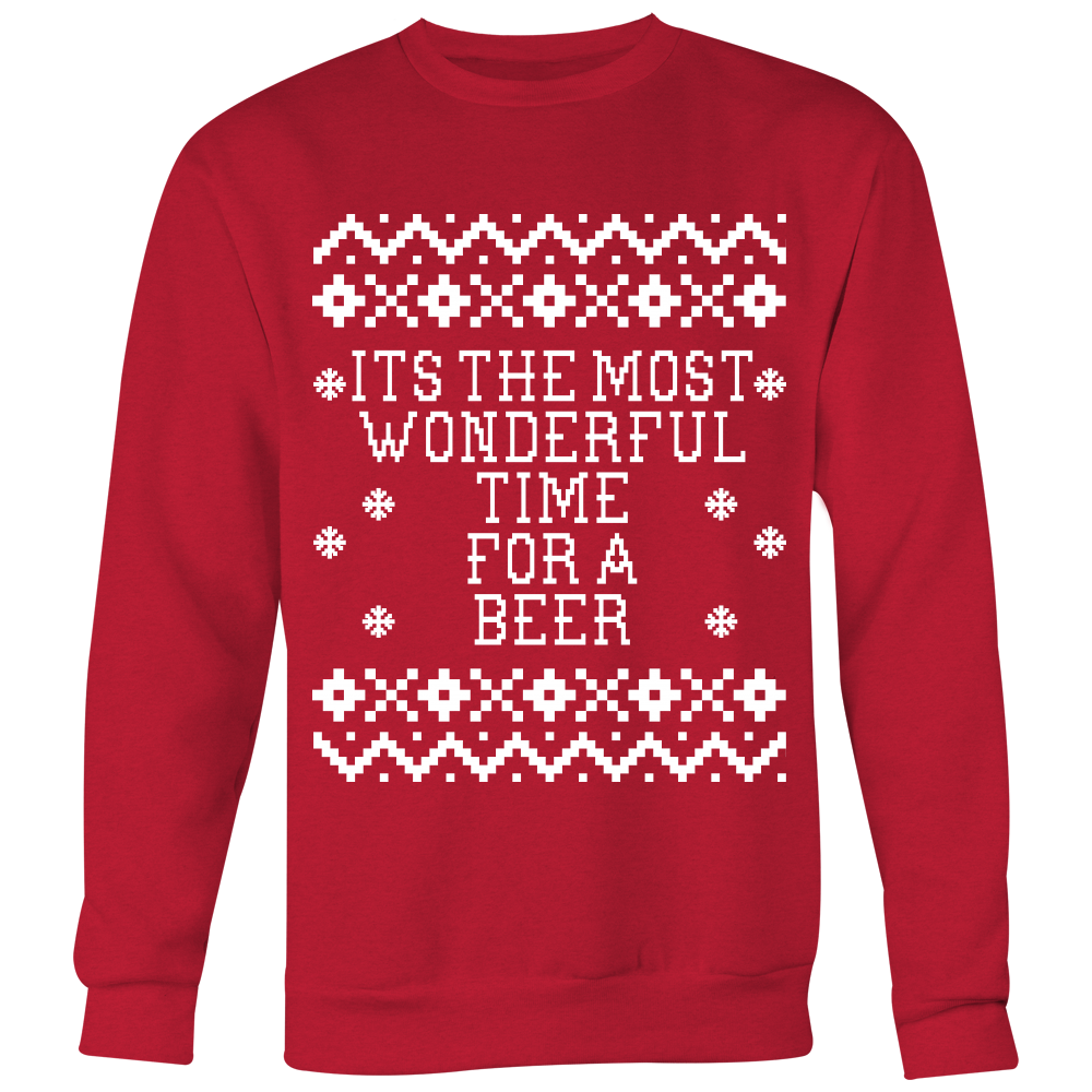 Its The Most Wonderful Time For A Beer - Unisex Ugly Christmas Sweatshirt