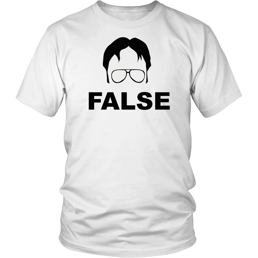 False Unisex T-Shirt - Dwight Schrute The Office