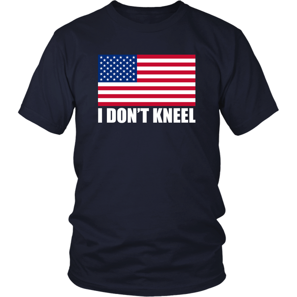 I Don't Kneel Unisex T-Shirt