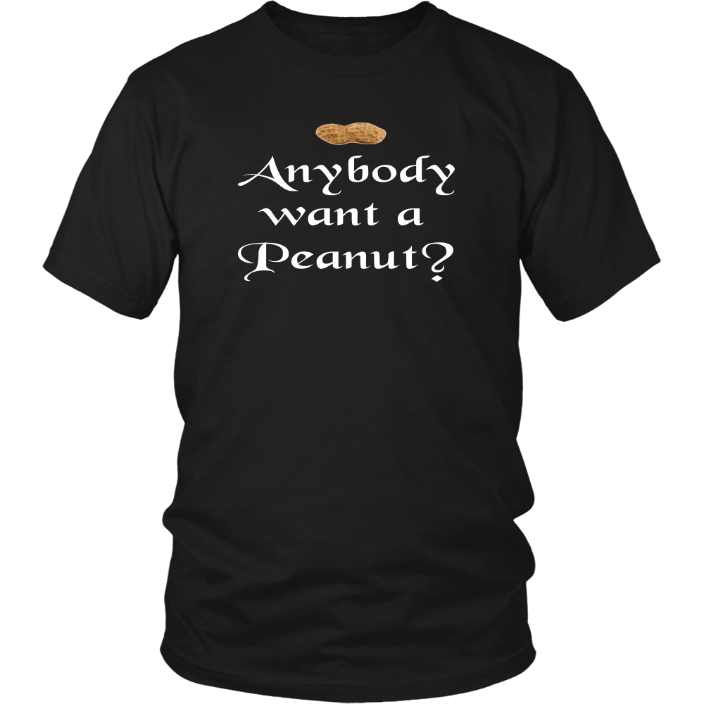 Anybody Want A Peanut? Unisex T-Shirt - The Princess Bride Quote - Andre The Giant