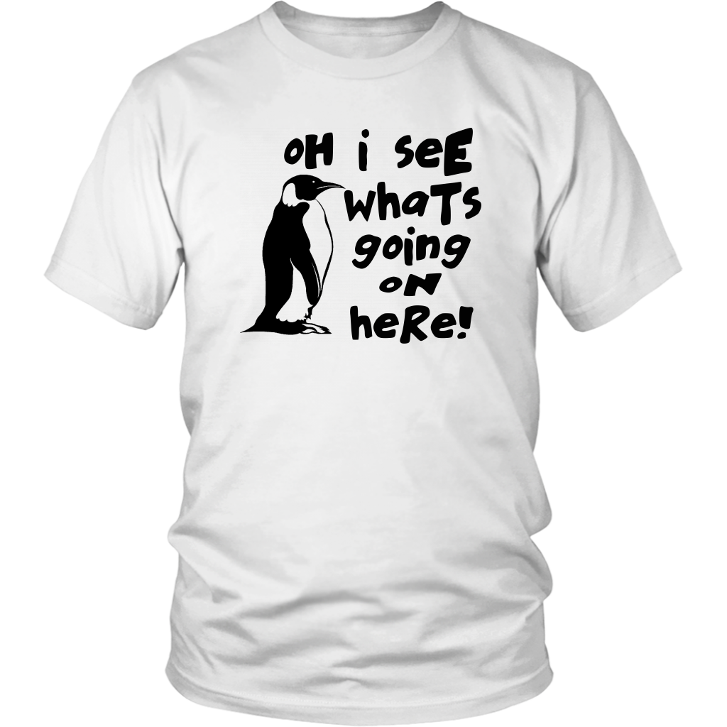 Oh I See Whats Going On Here - Unisex T-Shirt - Billy Madison Quote