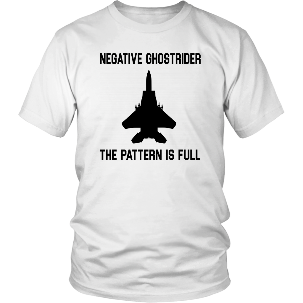 Negative Ghostrider The Pattern Is Full - Unisex T-Shirt - Top Gun Quote