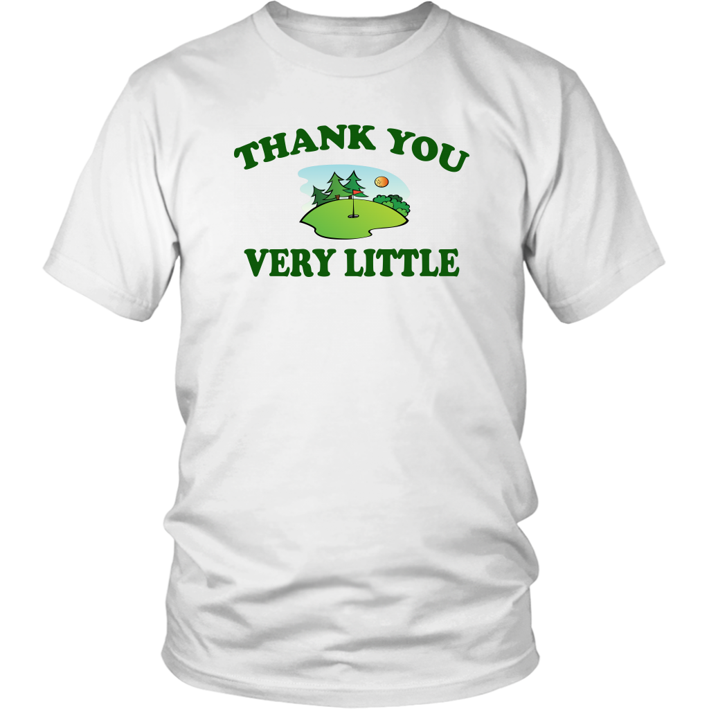 Thank You Very Little - Caddyshack - Unisex T-Shirt