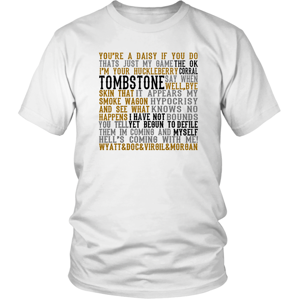 Tombstone Movie Quotes - Unisex T-Shirt