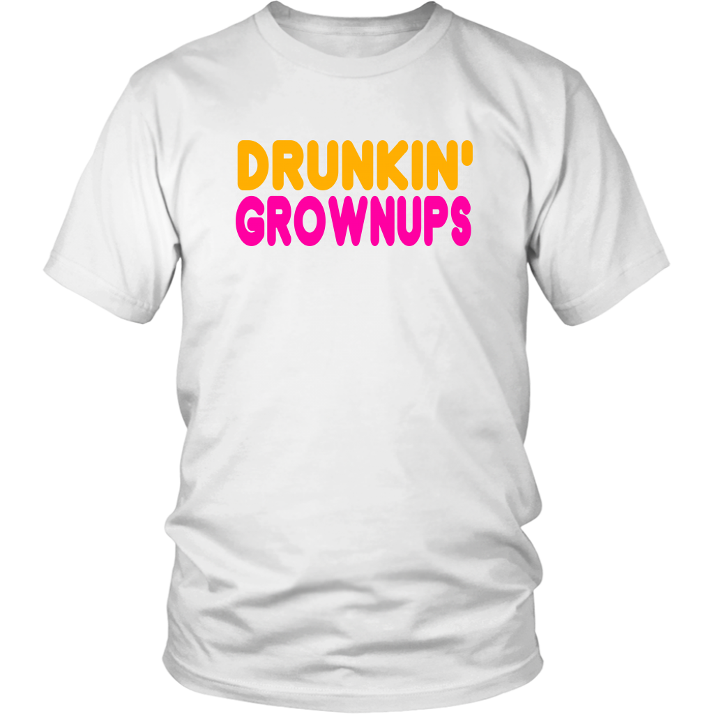 Drunkin Grownups - Unisex T-Shirt