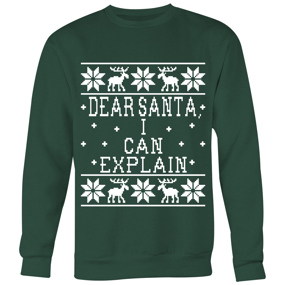 Dear Santa, I Can Explain - Unisex Ugly Christmas Sweatshirt