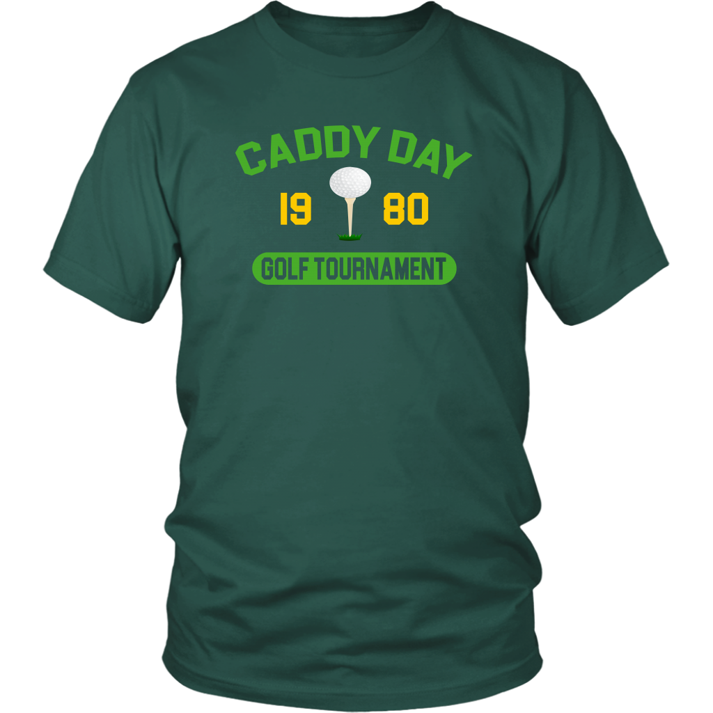 Caddy Day Golf Tournament - Caddyshack - Unisex T-Shirt