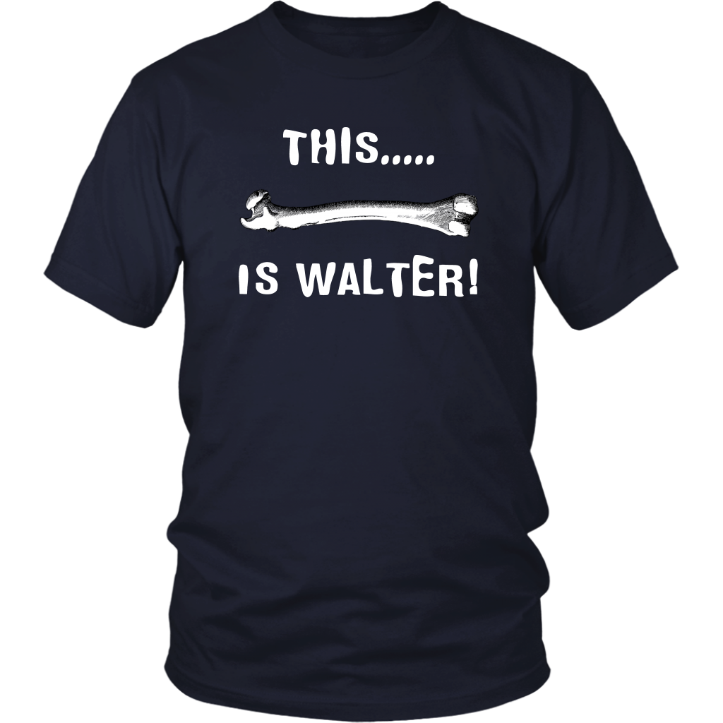 This Is Walter! The Burbs Quote - Unisex T-Shirt