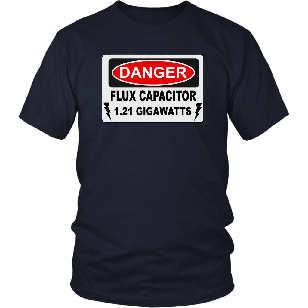 Danger Flux Capacitor Unisex T-Shirt - Back To The Future