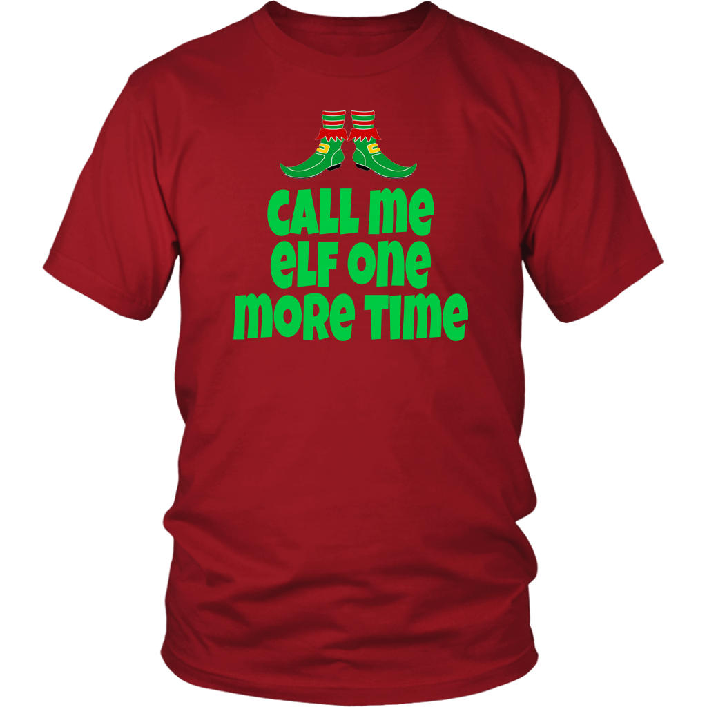 Call Me Elf One More Time - Elf Quote - Unisex T-Shirt