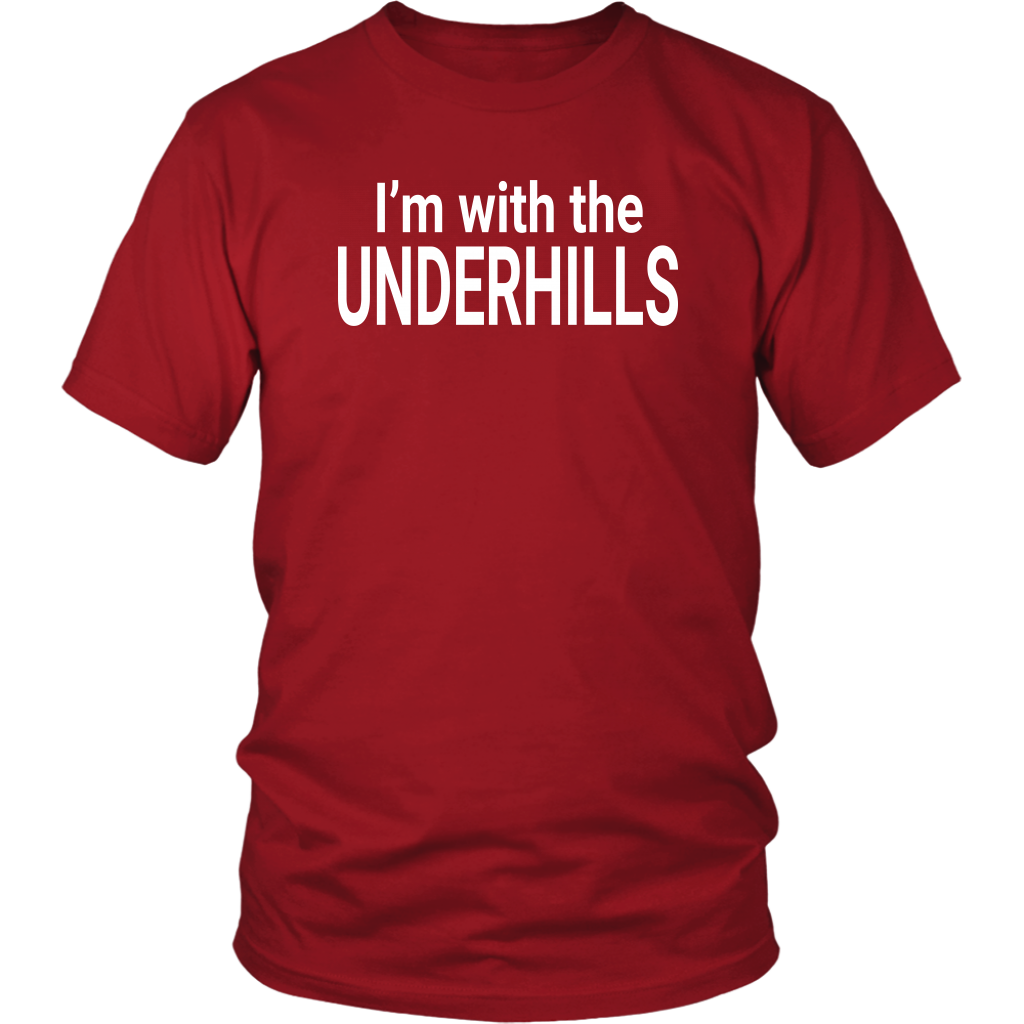 I'm With The Underhills - Fletch Quote - Unisex T-Shirt