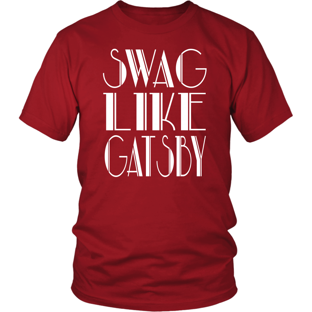 Swag Like Gatsby - Unisex T-Shirt