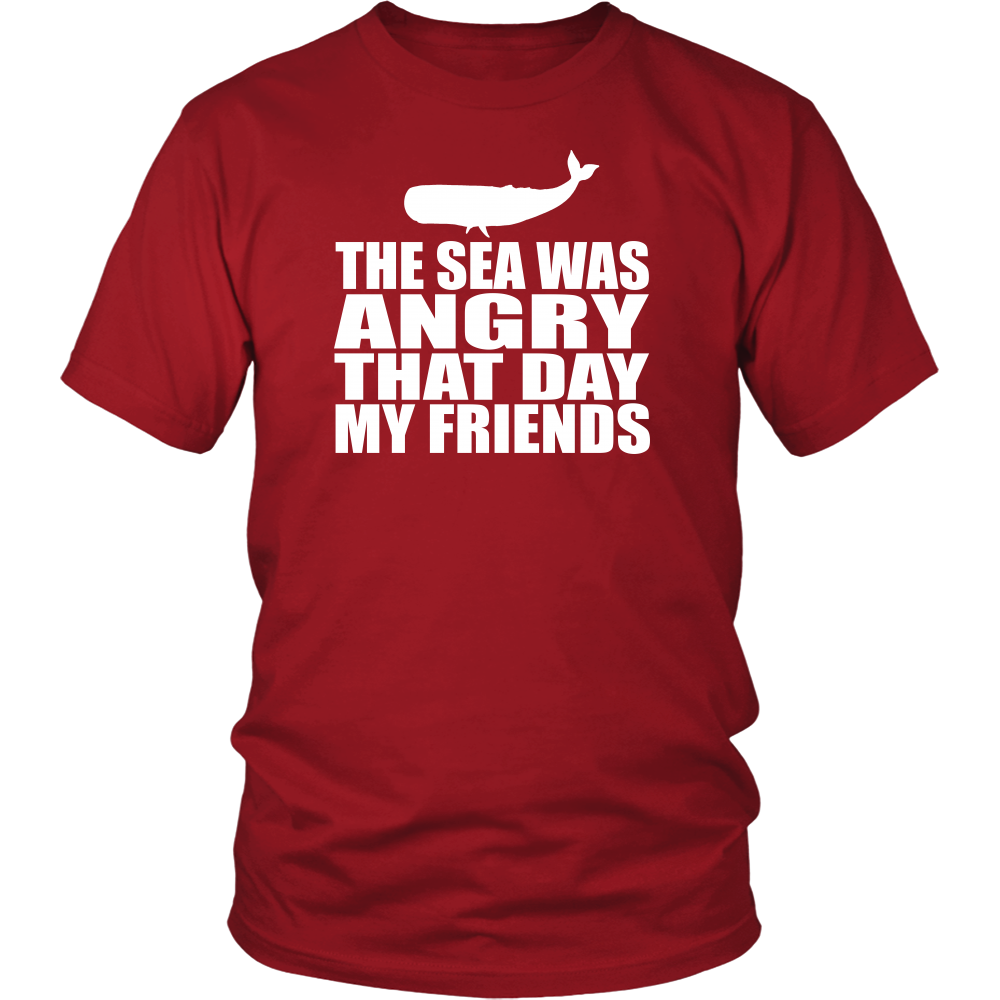 The Sea Was Angry That Day My Friends - Unisex T-Shirt - Seinfeld Quote