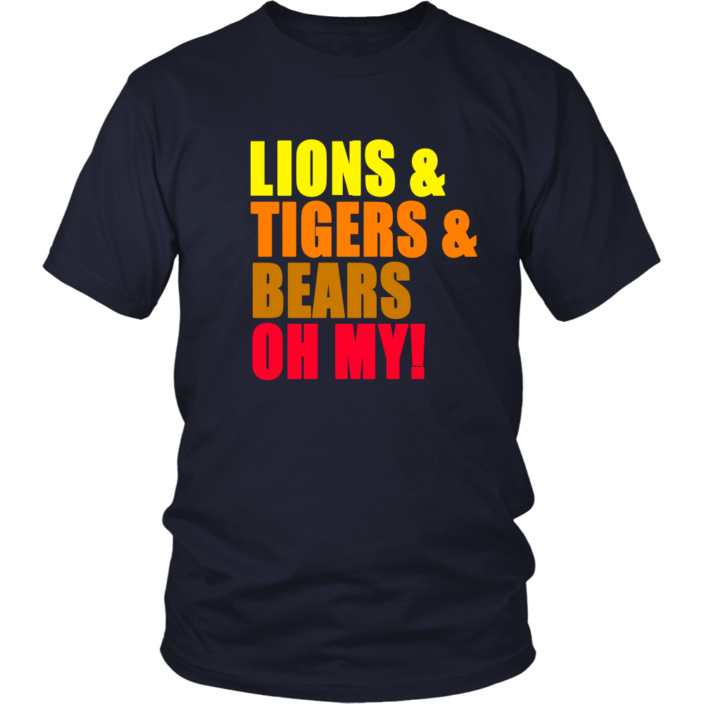 Lions And Tigers And Bears Oh My! Unisex T-Shirt - The Wizard Of Oz Quote