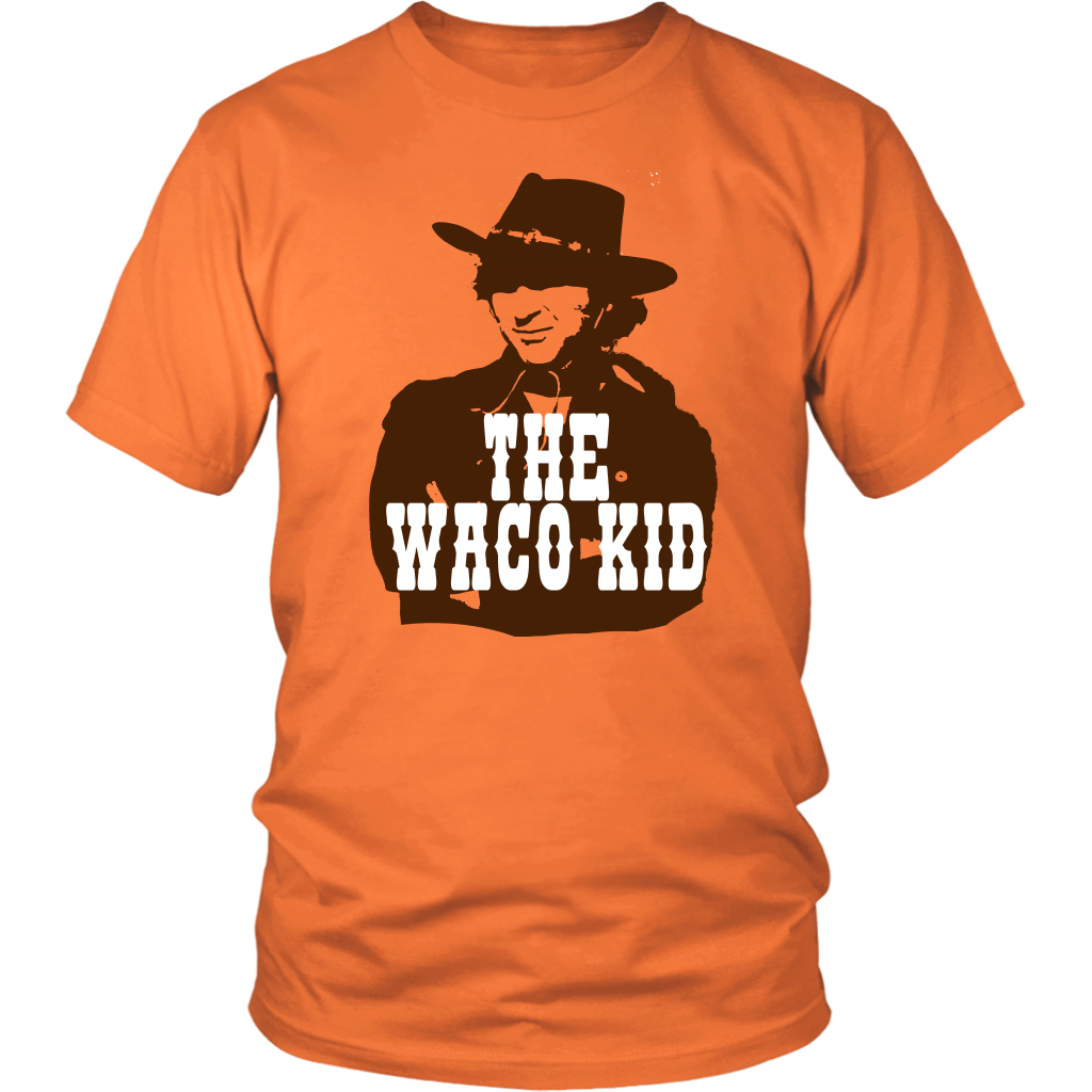 The Waco Kid - Blazing Saddles - Unisex T-Shirt