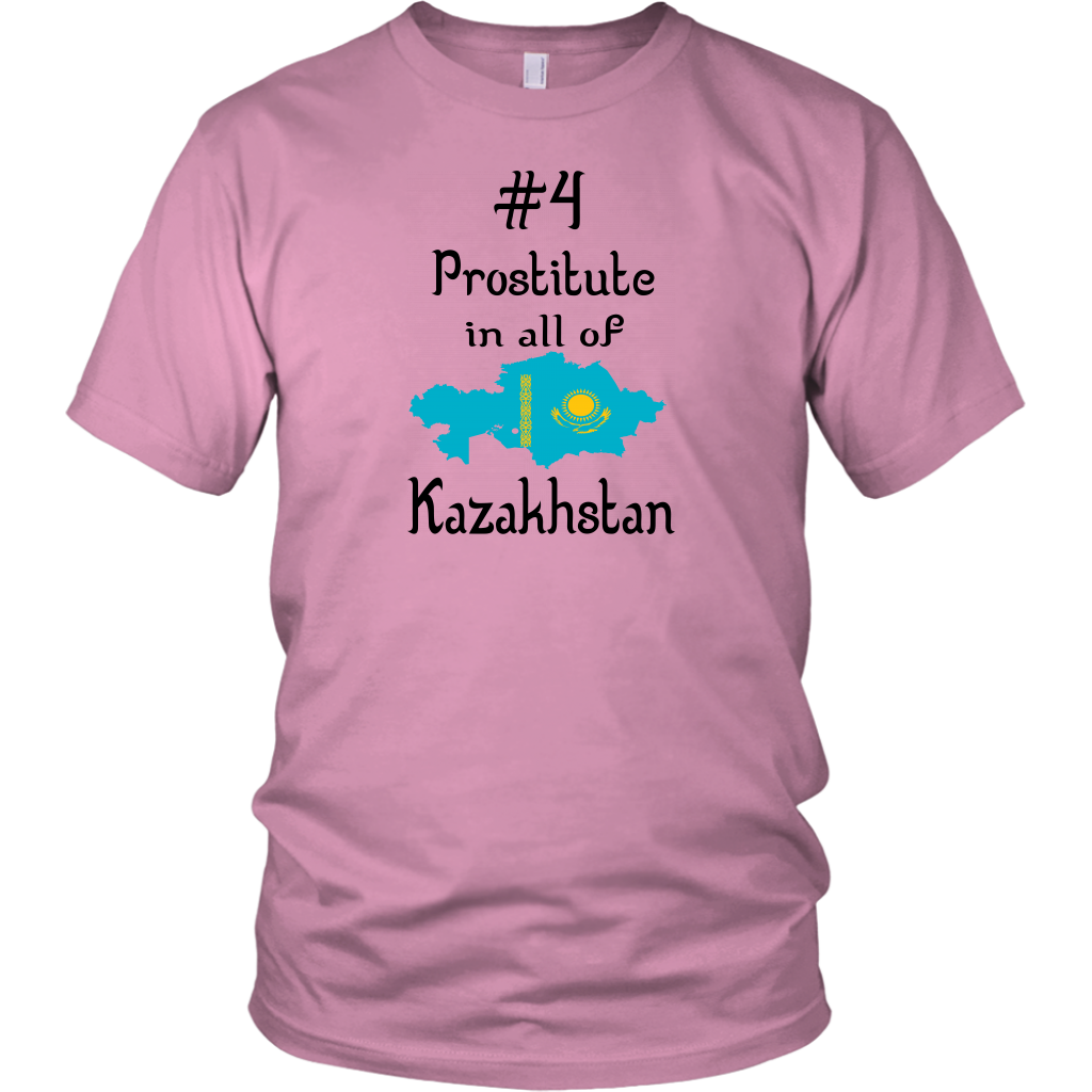 Number four Prostitute In All Of Kazakhstan - Borat Quote - Unisex T-Shirt