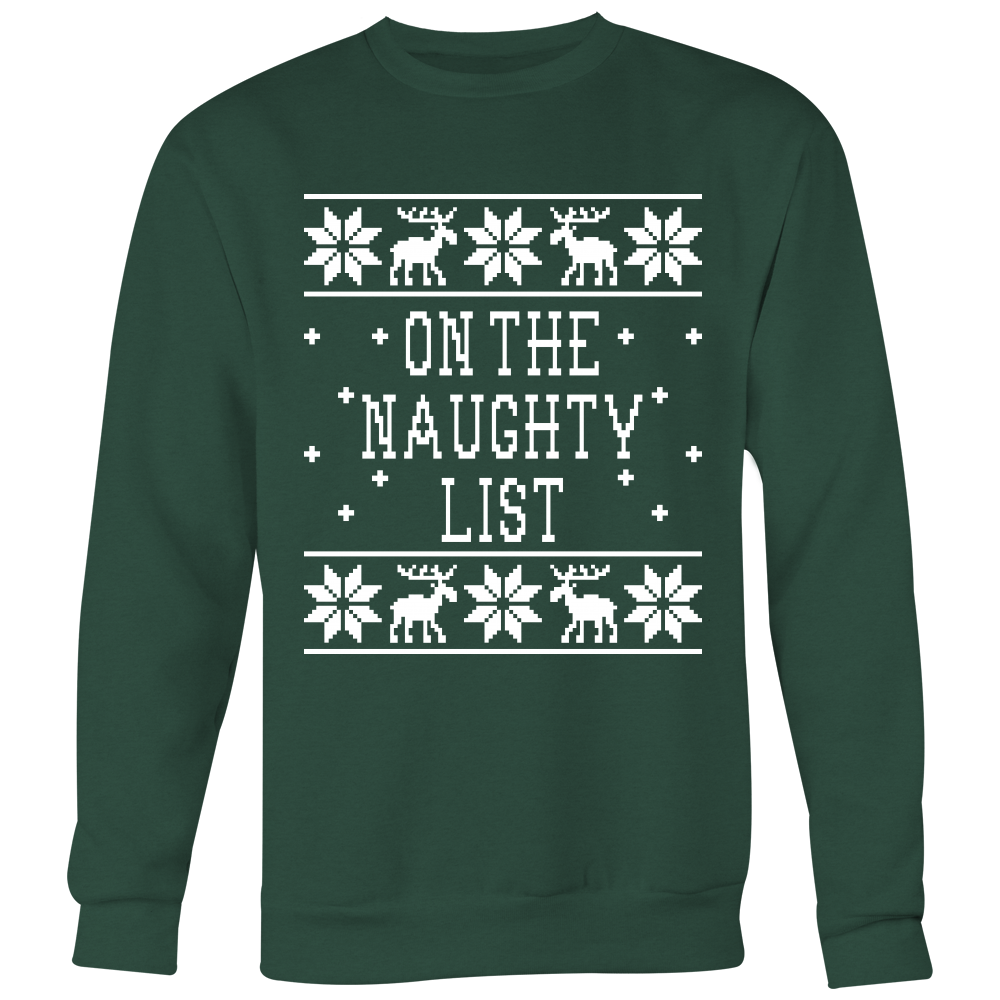 On The Naughty List Unisex Christmas Sweater