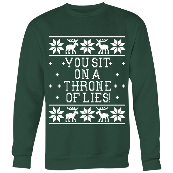 You Sit On A Throne Of Lies! Unisex Ugly Christmas Sweatshirt - Elf Movie Quote